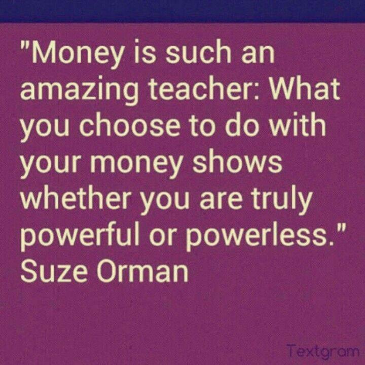 Suze orman quote money matters pinterest suze orman quote solutioingenieria Images