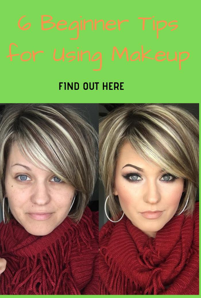 6 Beginner Tips for Using Makeup
