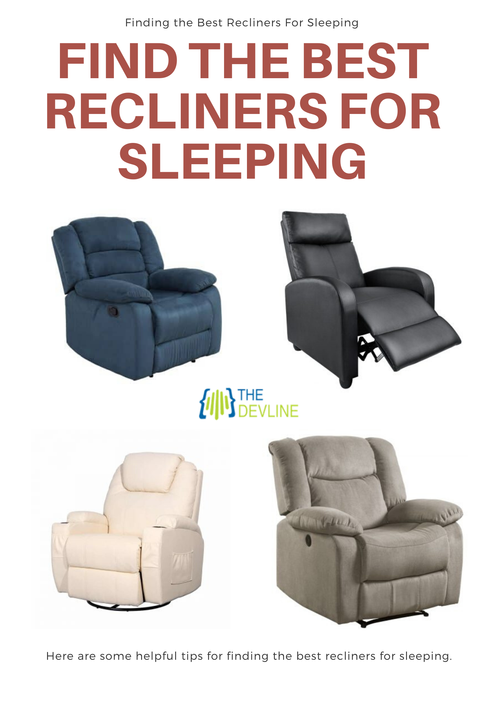 How To Find The Best Recliners For Sleeping Recliner Good Things Cool Technology