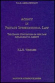 Agency in Private International Law The Hague Convention on the Law Applicable to Agency, 978-9041100887, H. Verhagen, Springer; 1 edition