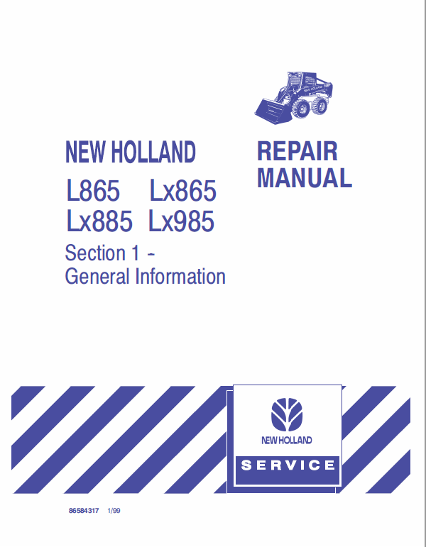 New Holland L865 Lx865 Lx885 Lx985 Skidsteer Loader Service Manual New Holland Tractors Repair Manuals