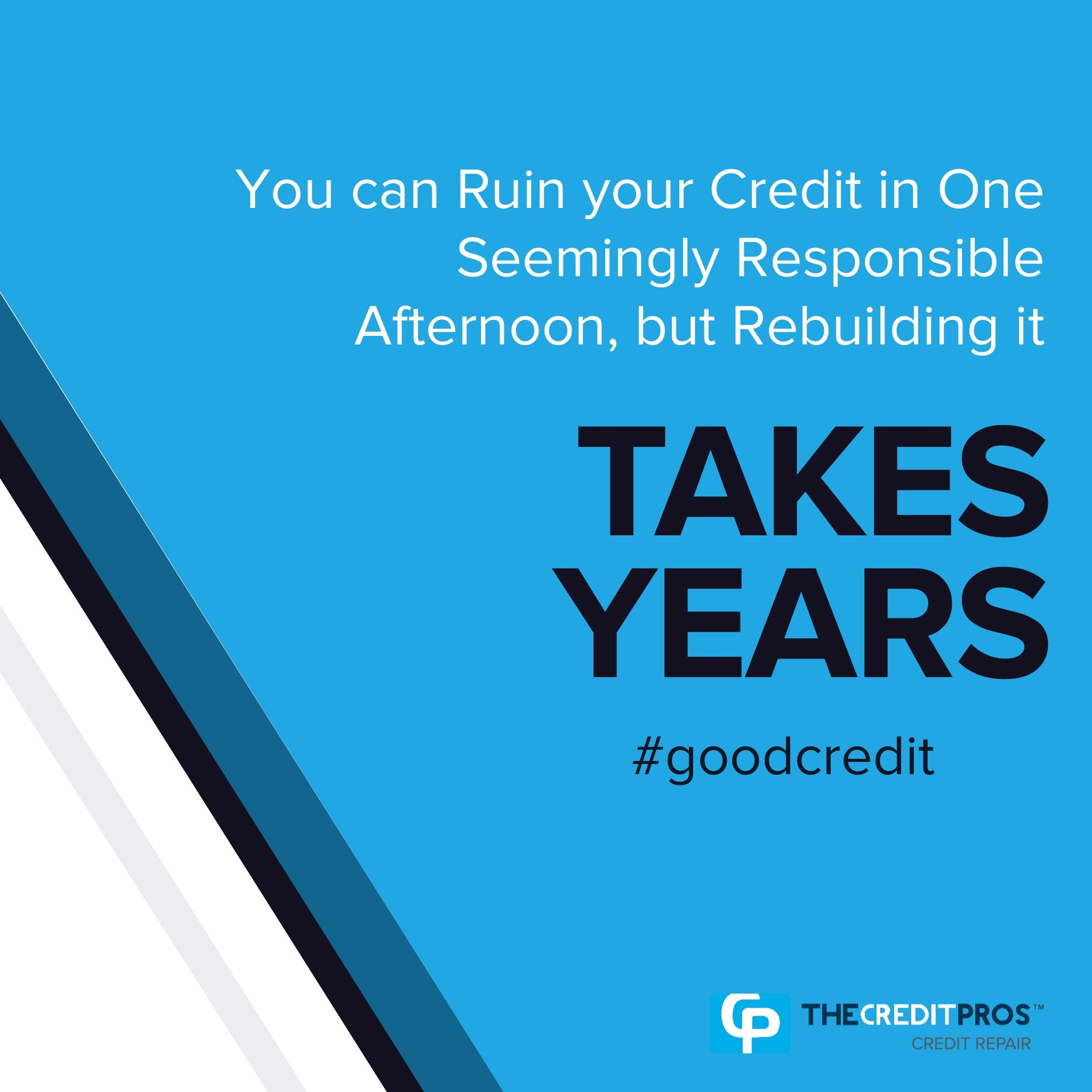 You Can Ruin Your Credit In One Seemingly Responsible Afternoon