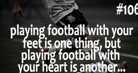 Without football, my life is worth nothing. #footballbookcollection #footballworldcup #brazilworldcup