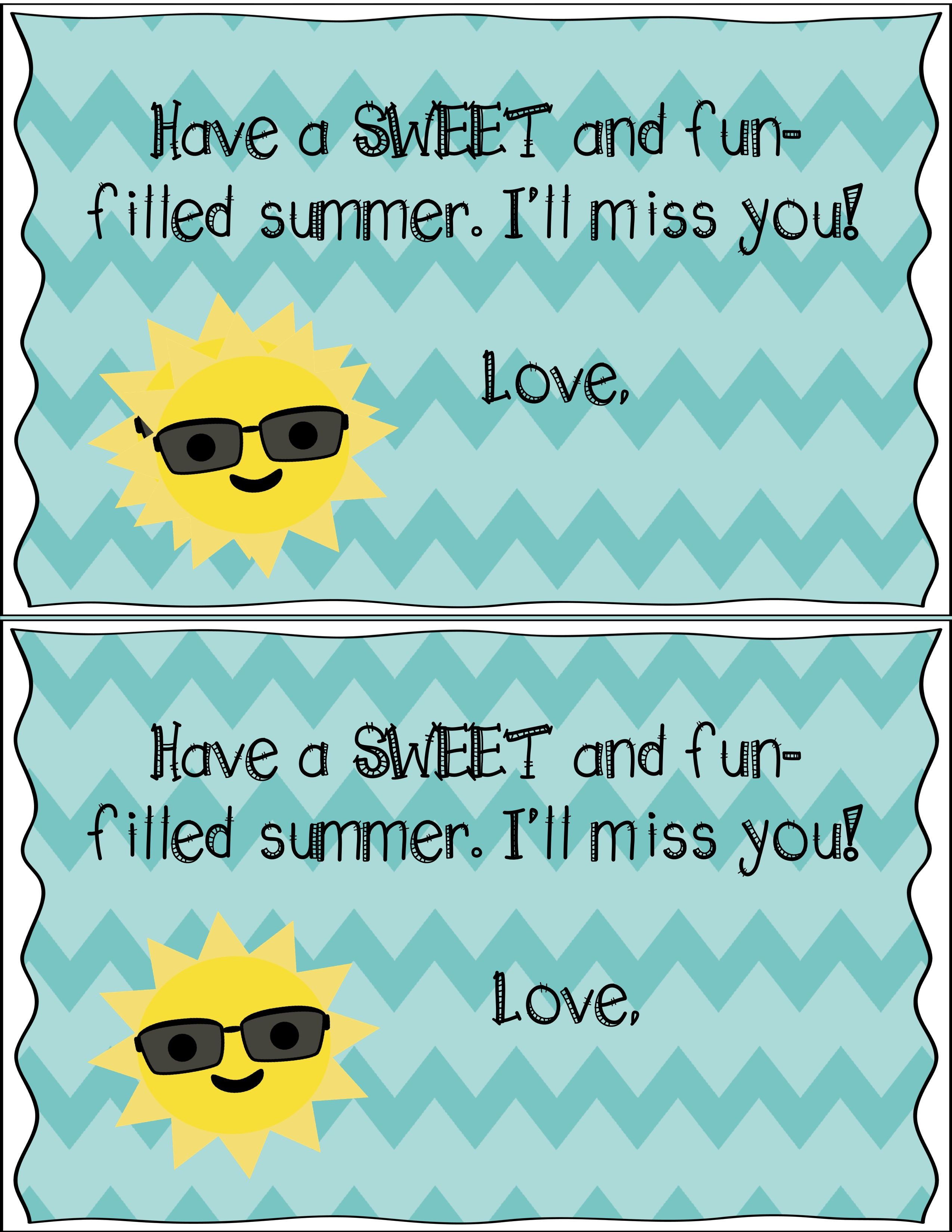 Free End Of The Year Note Have A Sweet Summer Quotes Classroom