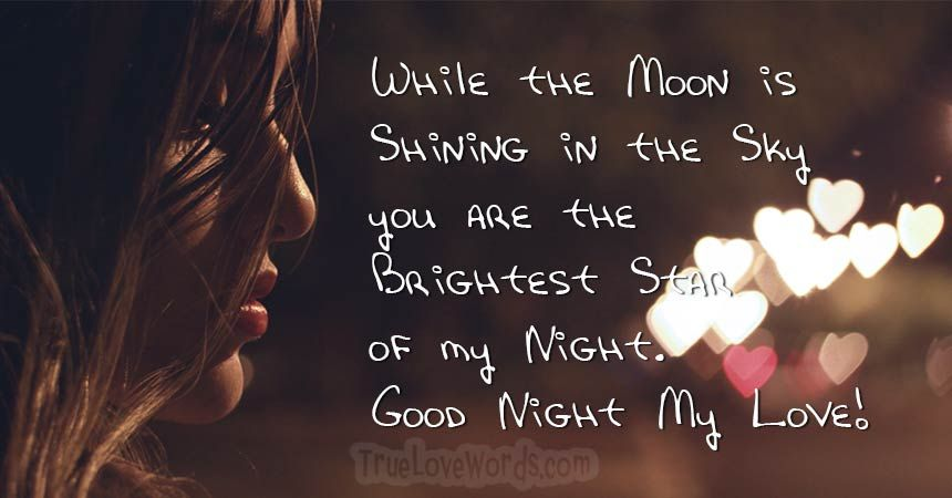 Sweet Good Night Messages For Him True Love Words Good Night Messages Romantic Good Night Messages Good Night Poems