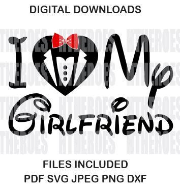 Download Digital SVG Disney I Love my Girlfriend Heat Transfer Iron ...