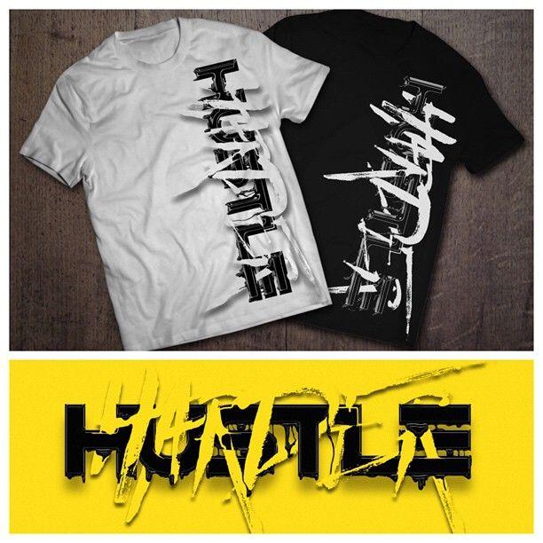 Inkgility Hustleharder Tshirts From Inkgility Inkgility Will