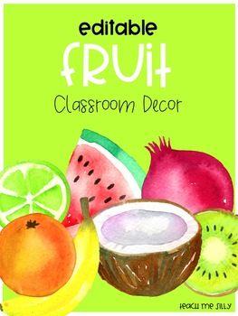 fruit classroom decor editable bundle teach me silly tpt