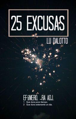 25 Excusas #wattpad #novelajuvenil #yalit