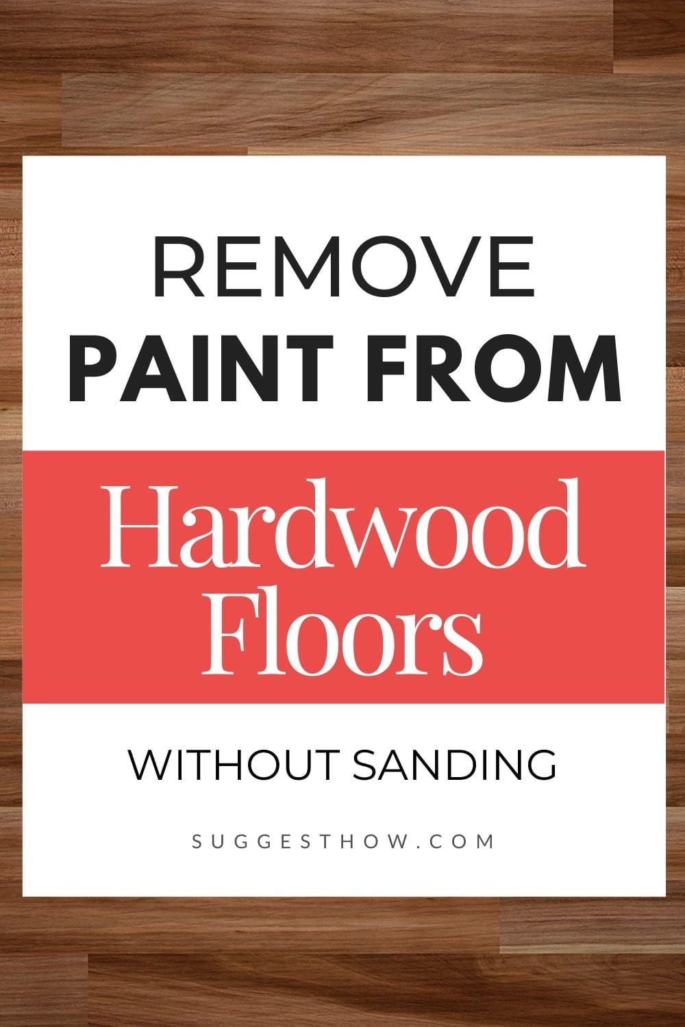 How to remove paint from hardwood floors without sanding