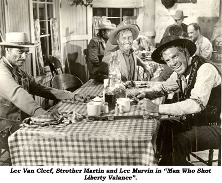 The Man Who Shot Liberty Valance 1962 Lee Van Cleef Strother Martin Lee Marvin Eat Supper Have A Few Drinks Lee Van Cleef Lee Marvin Strother Martin