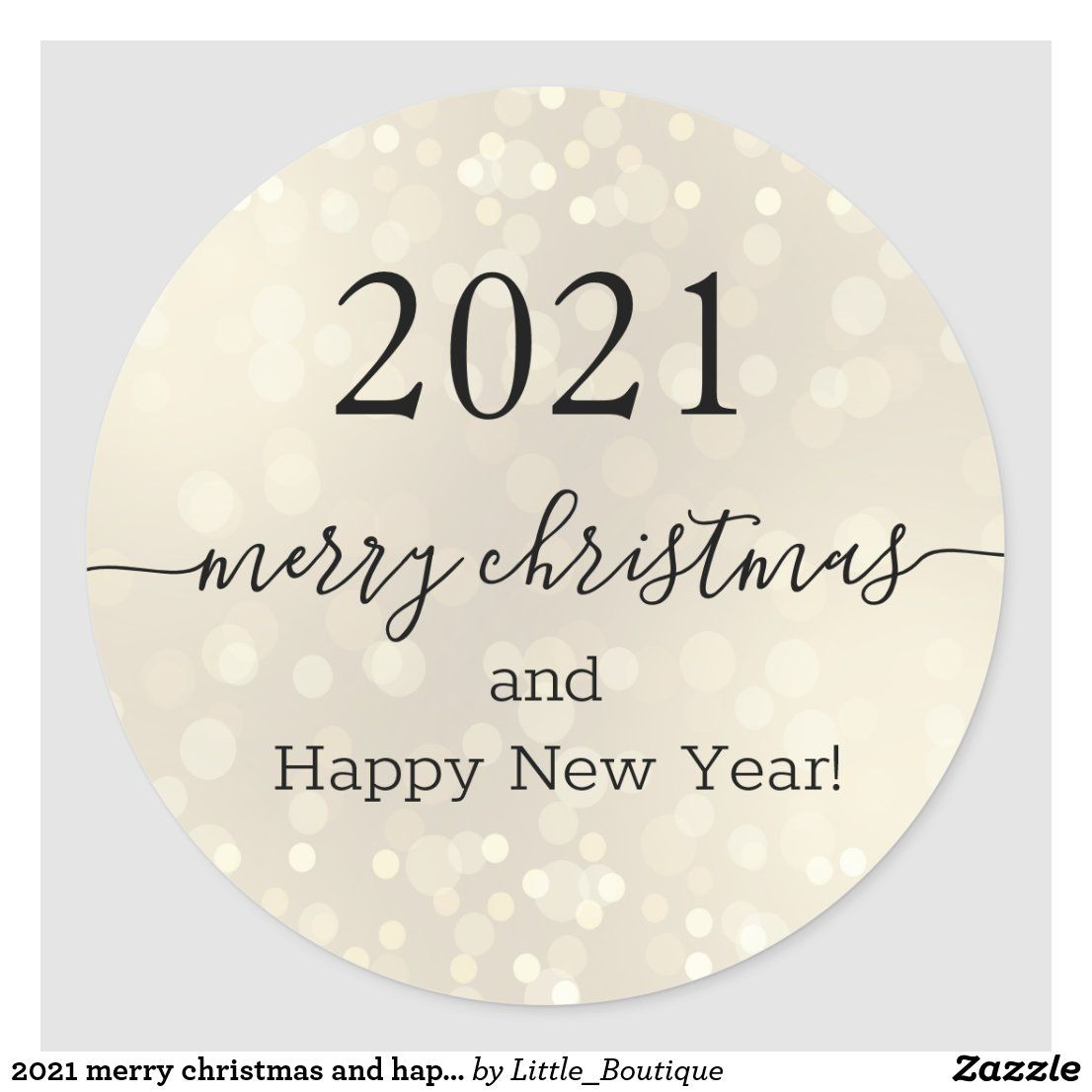 2021 Merry Christmas And Happy New Year Classic Round Sticker Zazzle Com In 2021 Merry Christmas And Happy New Year Happy New Year Pictures Happy New Year
