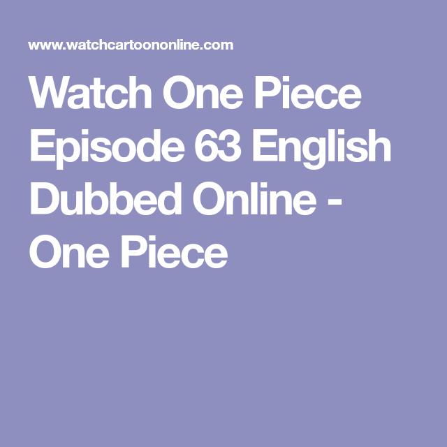 Watch One Piece Episode 63 English Dubbed Online - One Piece