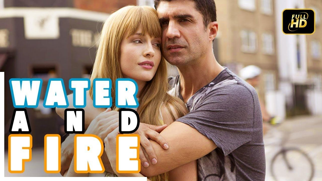 Water And Fire Turkish Movie Romantic English Subtitle English Romantic Subtitled Movies