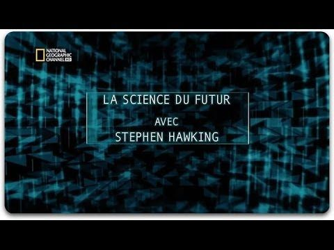 La Science Du Futur Avec Stephen Hawking S02e03 Monde Virtuel Documentaire Stephen Hawking Science Et Futur