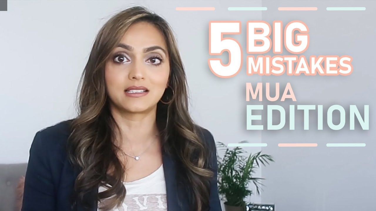 5 Mistakes Most Makeup Artists Make #ownership #businesstips