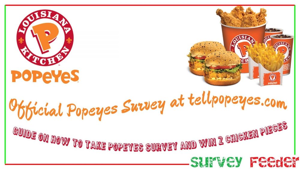 Popeyes Survey At Tellpopeyes To Win 2 Free Pieces Of Chicken Chicken And Biscuits Fast Chicken Recipes Popeyes Louisiana Kitchen