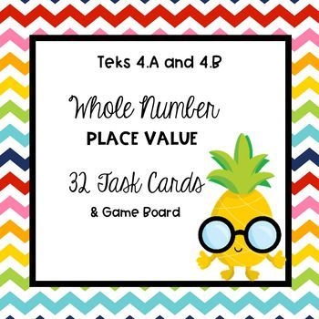Place Value Task Cards Teks 4a 4b