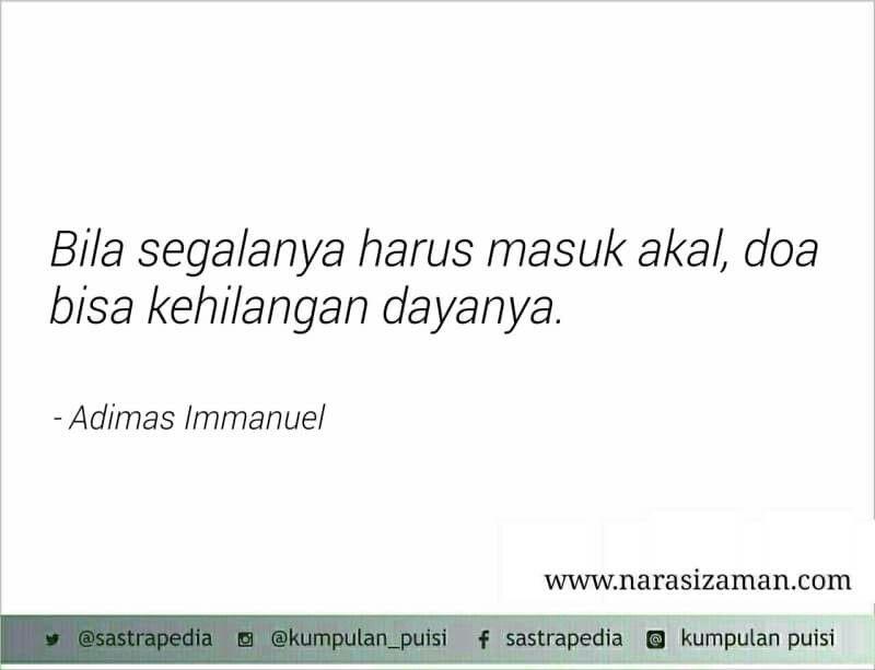 Quote By Adimas Immanuel Kata Kata Indah Kata Kata Motivasi