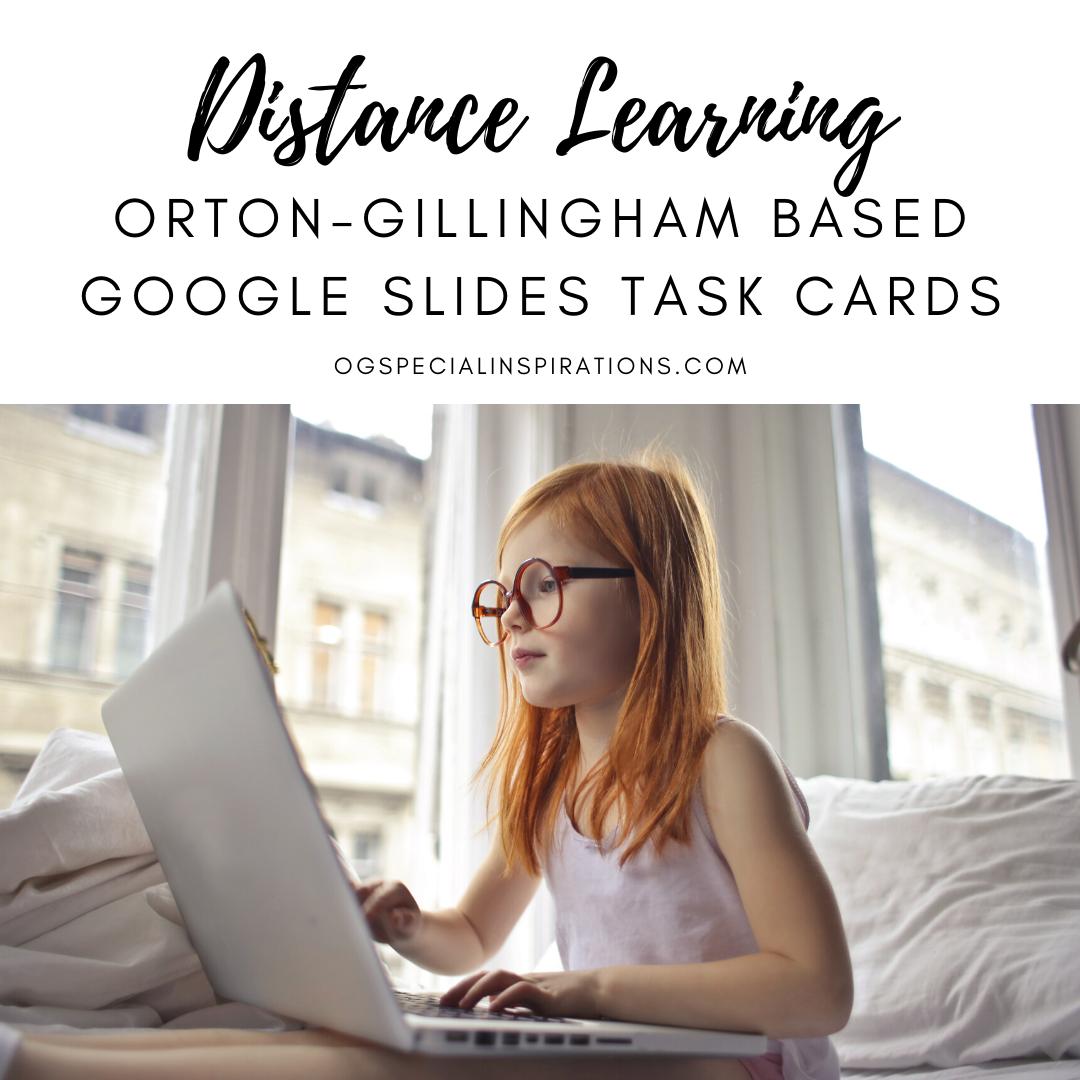 Distancelearning Slides Ortongillingham Phonics