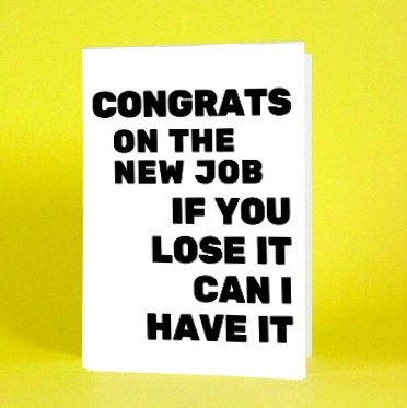 Funny Congratulations Card New Job Card Congrats Card By SaltyDays