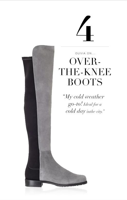 Olivia Palermo quote about over-the-knee boots