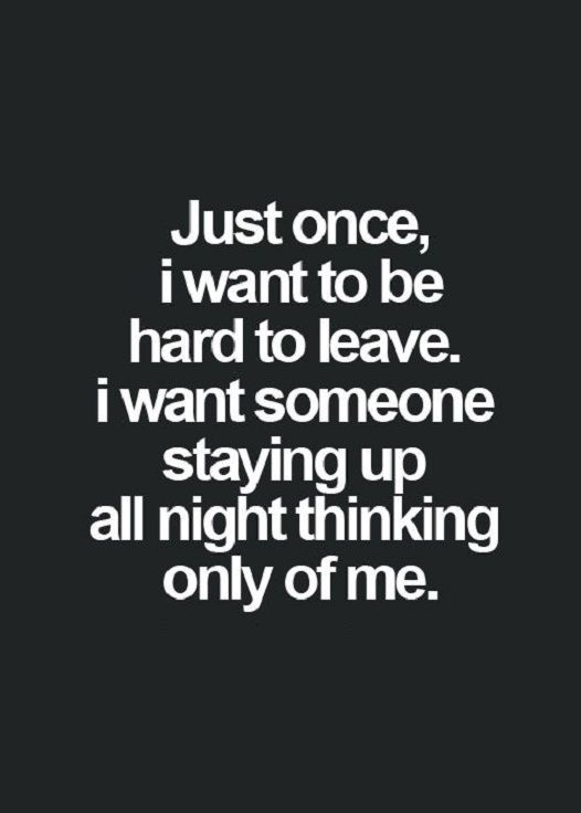 Bon Awesome Good Life Quote: Love Sayings Just Once, I Want To Be