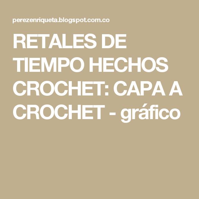 RETALES DE TIEMPO HECHOS CROCHET: CAPA A CROCHET - gráfico