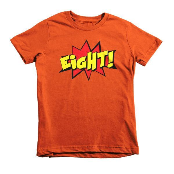 Kids Eight! 8th Birthday Boy Girl Superhero Short Sleeve Kids t-shirt