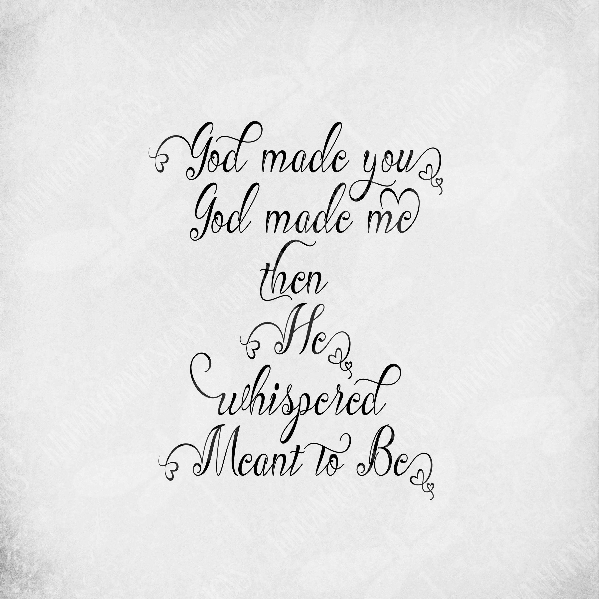 Download Wedding - Love SVG / God Made You, God Made Me, Then He ...