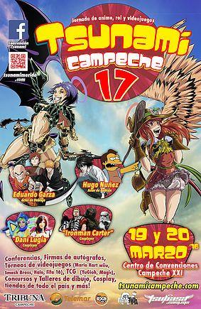 Tsunami Campeche 17, 2016 - Campeche, México, 19 y 20 de Marzo 2016 ~ Kagi Nippon He ~ Anime Nippon-Jin