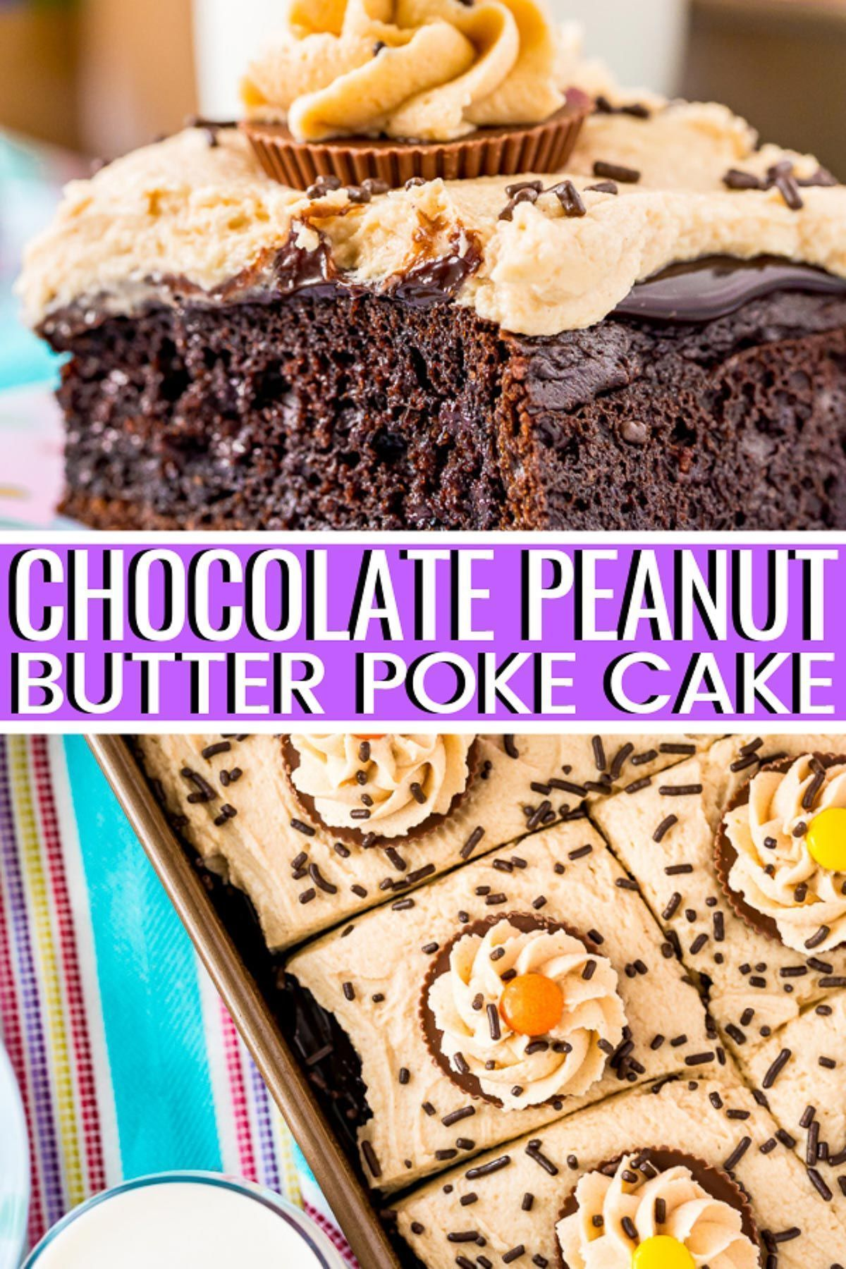 Chocolate Peanut Butter Poke Cake #chocolatepeanutbutterpokecake Chocolate Peanut Butter Poke Cake is an easy and decadent sheet cake recipe with rich chocolate and salty peanut butter flavor!  Chocolate Peanut Butter Cake begins with an adapted box mix recipe. Then, it's topped with hot fudge or Chocolate Ganache and Peanut Butter Frosting. #chocolatepeanutbutterpokecake Chocolate Peanut Butter Poke Cake #chocolatepeanutbutterpokecake Chocolate Peanut Butter Poke Cake is an easy and decadent #chocolatepeanutbutterpokecake