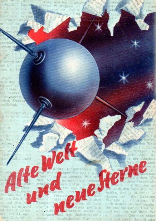 """Sputnik cover illustration for Alte Welt und Neue Sterne (""""Old World / New Star"""") 1957"""