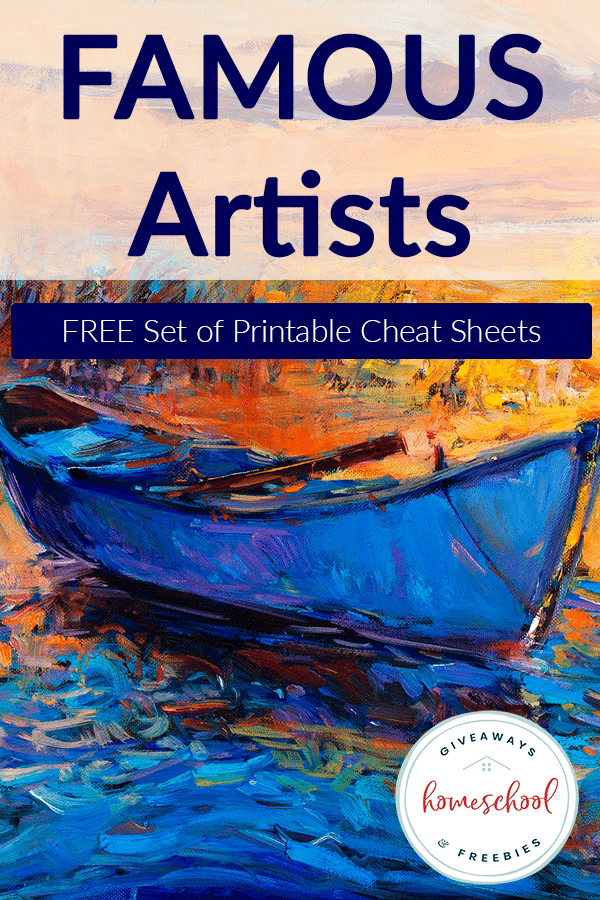 Photo of FREE Famous Artists Cheat Sheets – Homeschool Giveaways