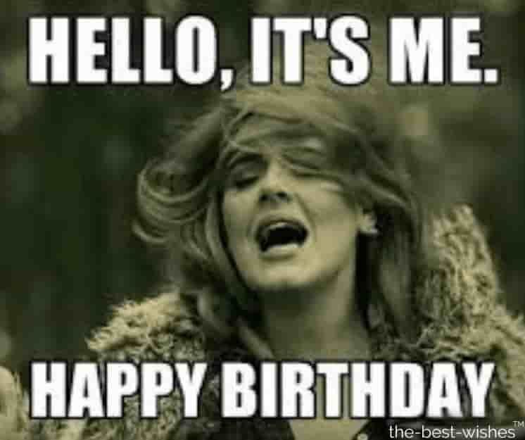Top 100 Funniest Happy Birthday Memes Most Popular Funny Happy Birthday Meme Funny Wednesday Memes Birthday Girl Meme