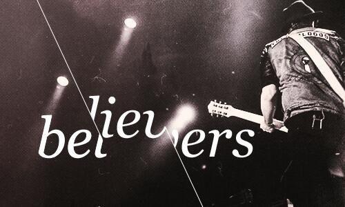 Believers .....