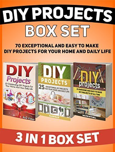 DIY Projects Box Set: 70 Exceptional and Easy to Make DIY Projects For Your Home And Daily Life (DIY, diy projects, diy projects books) by Rose Fisher, http://www.amazon.com/dp/B00U2PB7T6/ref=cm_sw_r_pi_dp_jzJ8ub1ACQ1E8