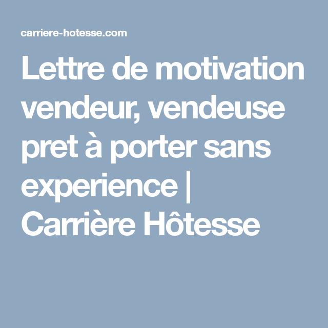 Lettre De Motivation Vendeur Vendeuse Pret A Porter Sans