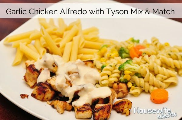 #ad Garlic Chicken Alfredo with Tyson Mix n Match http://www.housewifeeclectic.com/2013/09/ad-garlic-chicken-alfredo-with-tyson.html