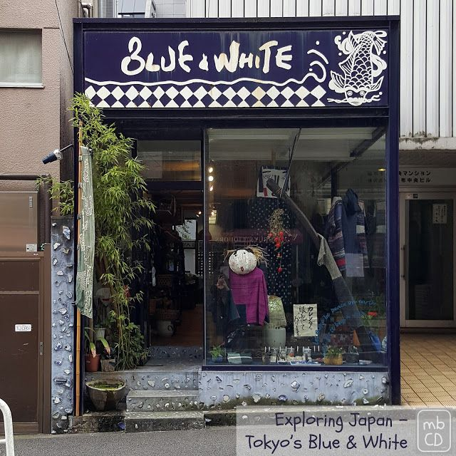 made by ChrissieD: Exploring Japan - Tokyo's Blue & White