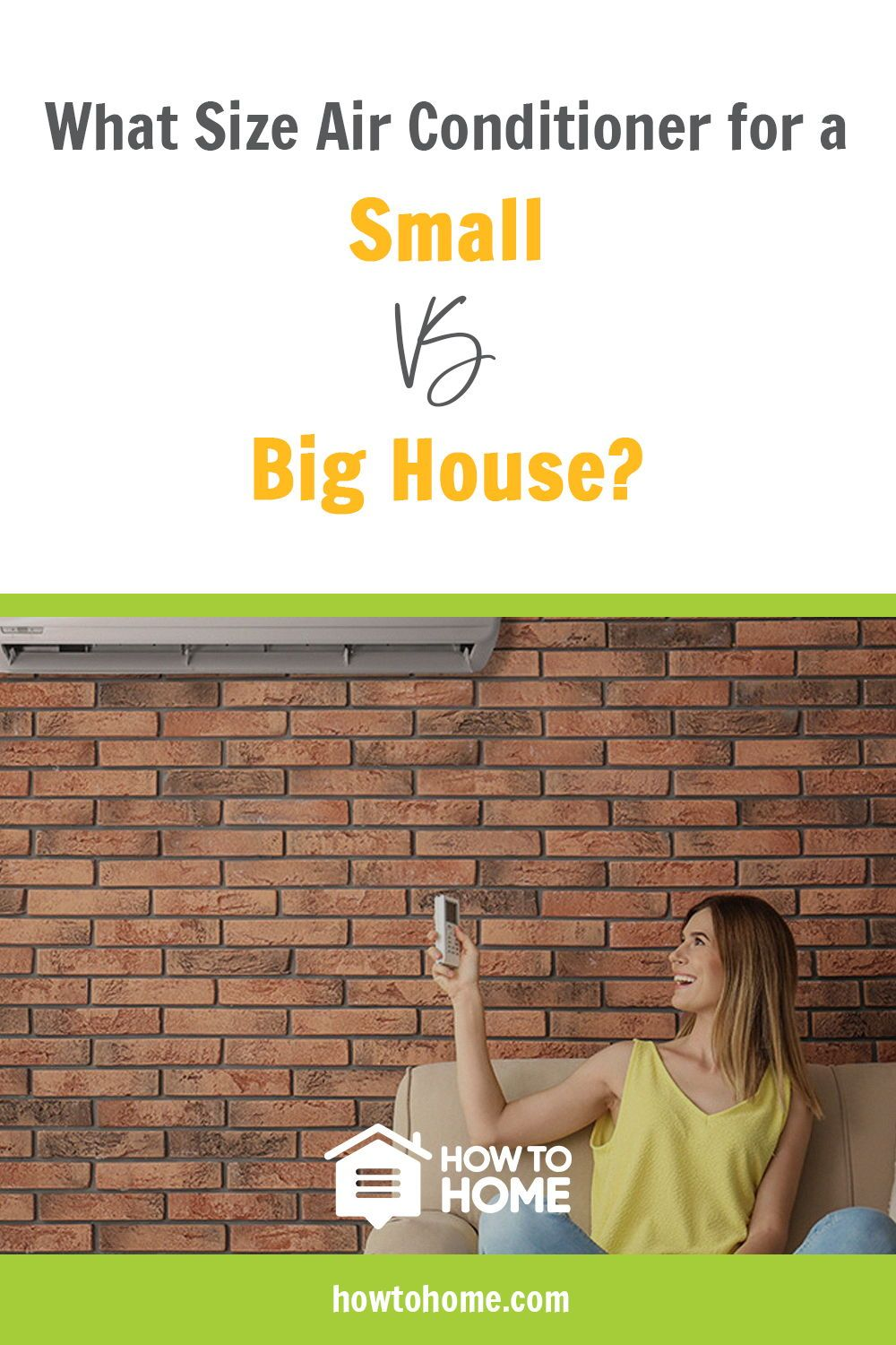 What Size Air Conditioner for a Small vs Big House? Air
