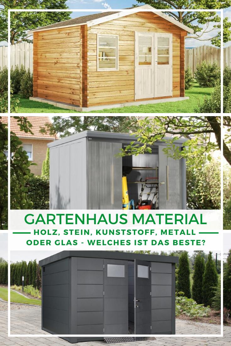 Welches Material Wahle Ich Fur Mein Gartenhaus Gartenhaus Metall Gartenhaus Holz Gartenhaus