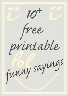 10 Free Printable Funny Sayings 10 Kostenlos Ausdruckbare Lustige Spruche Freebie Free Printable Planner Stickers Funny Quotes Printables