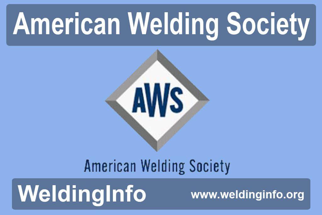 American Welding Society In 2020 Welding Certification Society Welding