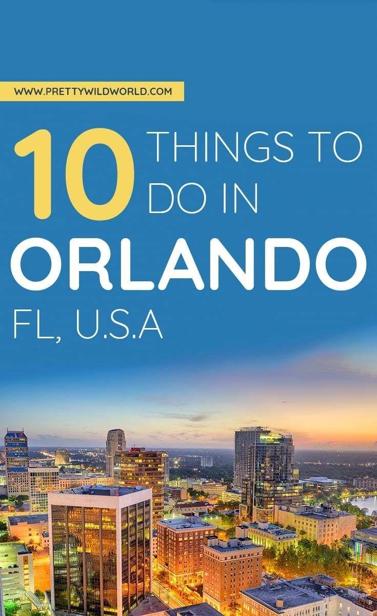 Things To Do In Orlando Usa Orlando Attractions Places In Orlando Orlando Landmarks What To Do In Orlando Usa Orlando Sightseeing Attractions In Orlando