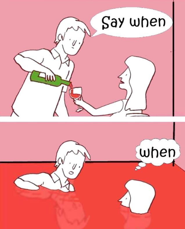 Say When Funny Wine Pictures Funny Cartoon Funny Pictures
