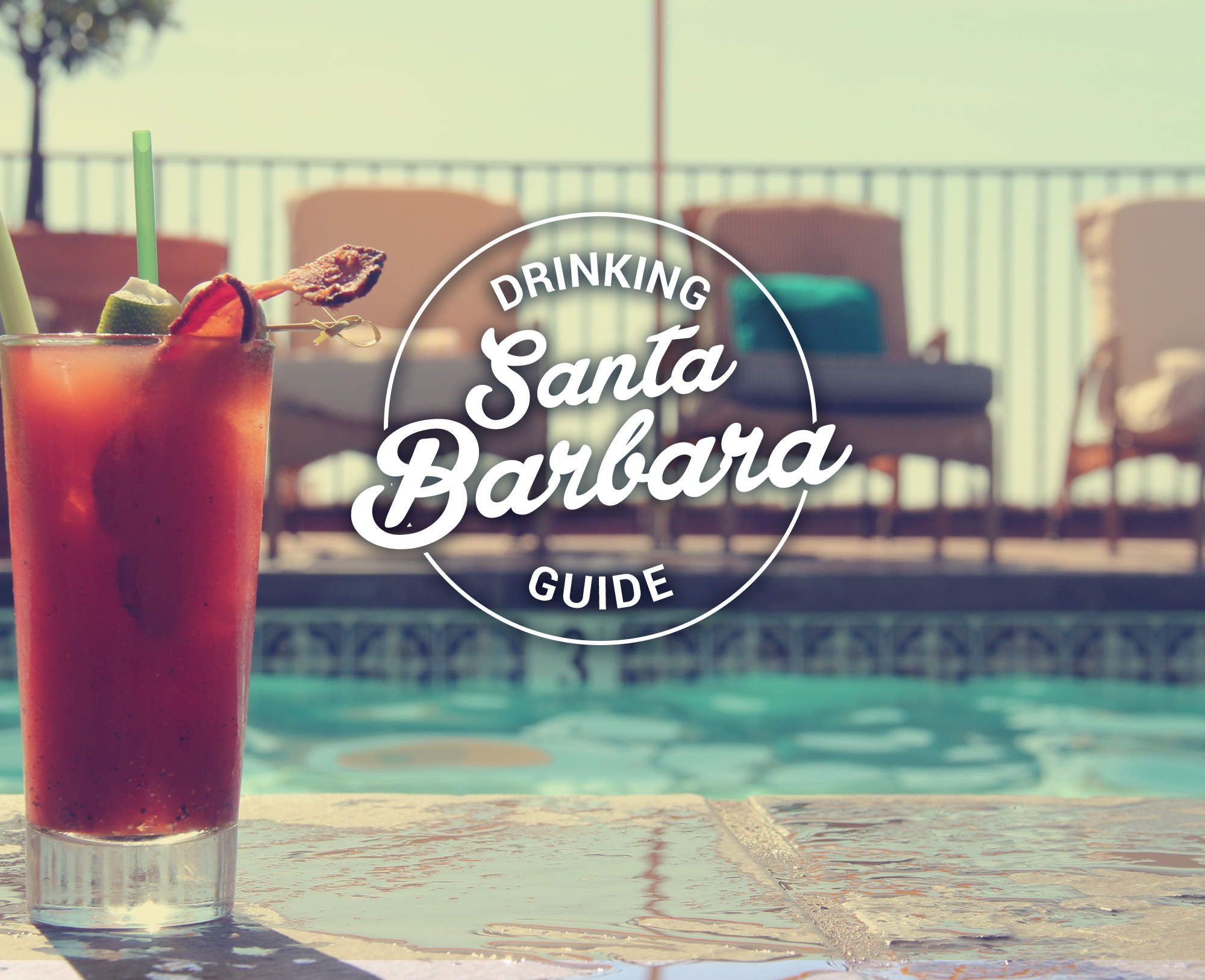 The 23 Best Places To Drink In Santa Barbara