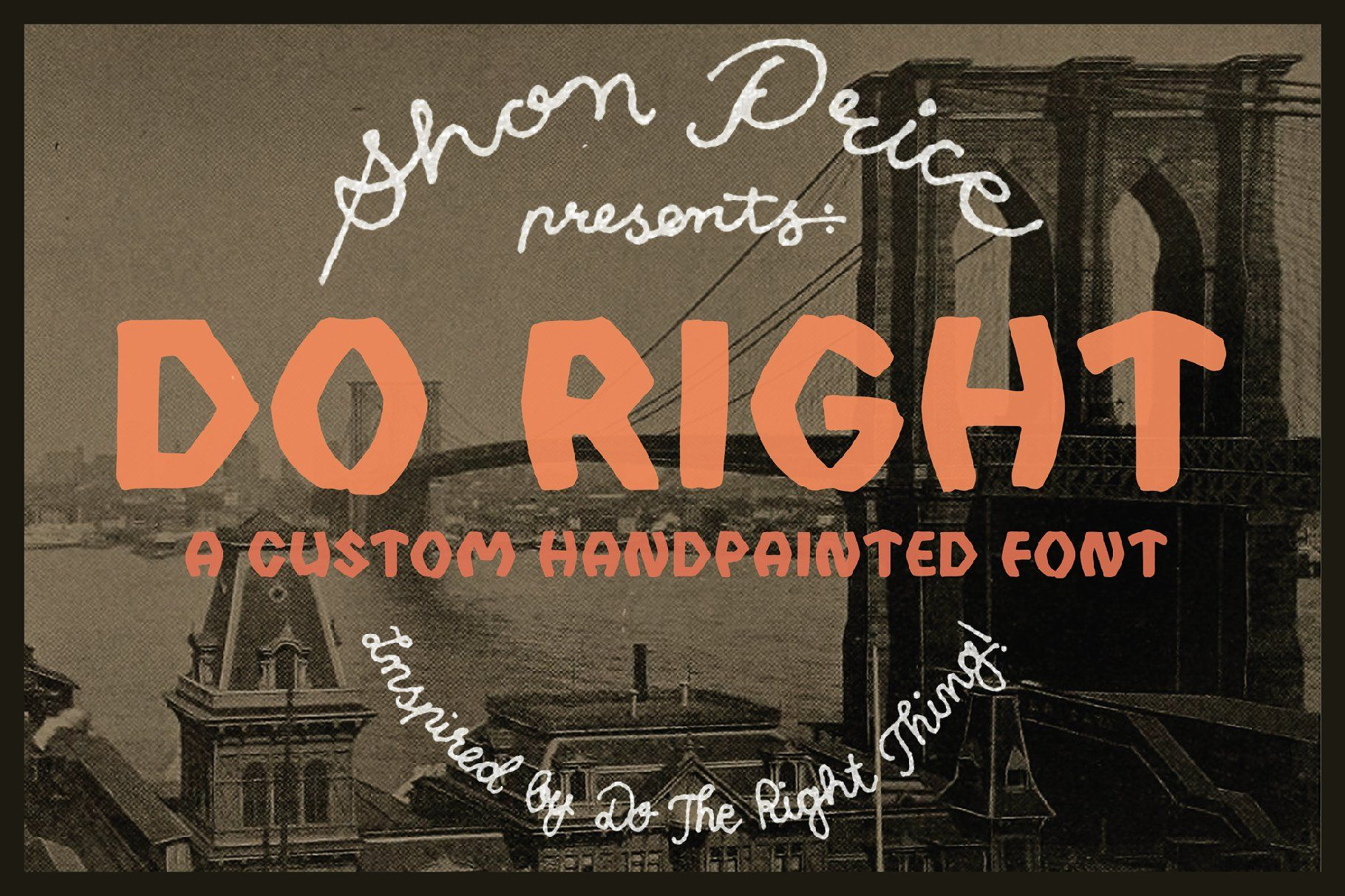Font Do The Right Thing for download  Hand painted and