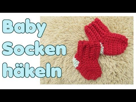 Youtube Häkeln Für Babys Häkeln Babysöckchen Häkeln Und Socken