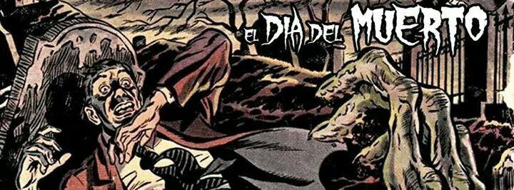 El dia del muerto